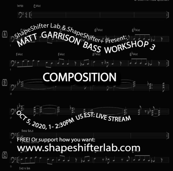 Matt Garrison Bass Workshop 3 Composition