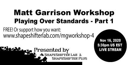 Matt-Garrison-Workshop-Twitter-Playing-over-standards-Part-1-20201116